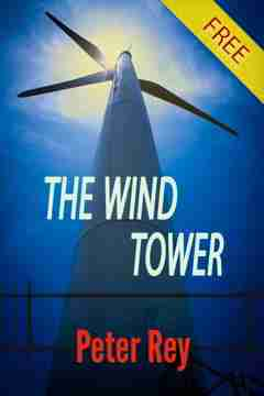 Short story - The Wind Tower by Peter Rey